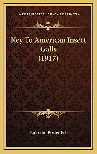 9781166662844: Key To American Insect Galls (1917)