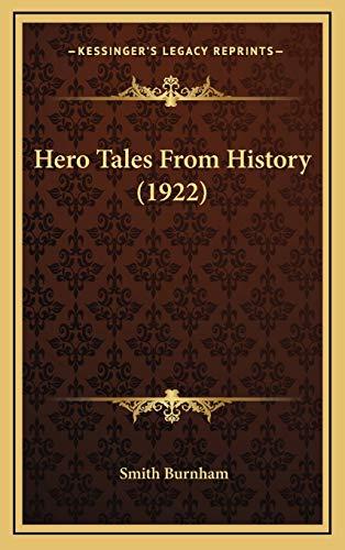 9781166667450: Hero Tales From History (1922)