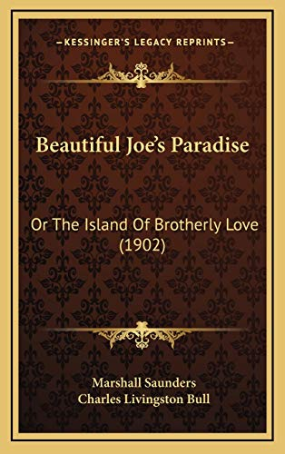 9781166667832: Beautiful Joe's Paradise: Or The Island Of Brotherly Love (1902)
