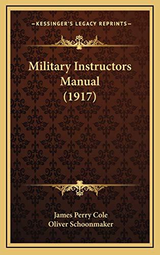 9781166674441: Military Instructors Manual (1917)