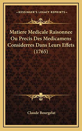 9781166675394: Matiere Medicale Raisonnee Ou Precis Des Medicamens Considerres Dans Leurs Effets (1765)