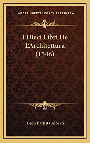 9781166675509: I Dieci Libri De L'Architettura (1546) (Italian Edition)