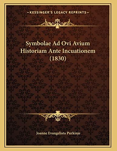 9781166685096: Symbolae Ad Ovi Avium Historiam Ante Incuationem (1830) (Latin Edition)