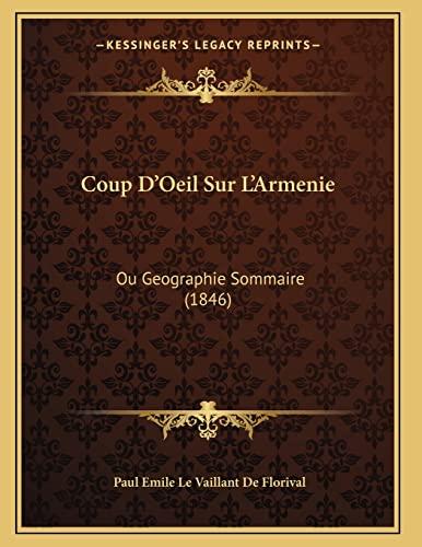 9781166690687: Coup D'Oeil Sur L'Armenie: Ou Geographie Sommaire (1846) (French Edition)