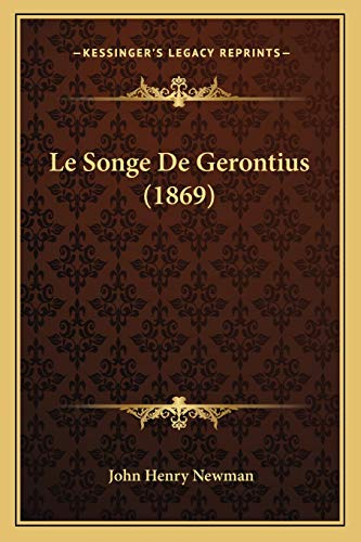 9781166711672: Le Songe De Gerontius (1869) (French Edition)