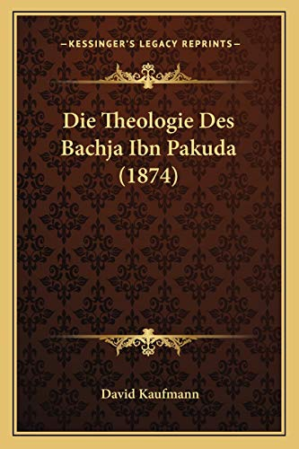 9781166712136: Theologie Des Bachja Ibn Pakuda (1874)
