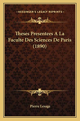 9781166721497: Theses Presentees A La Faculte Des Sciences De Paris (1890) (French Edition)
