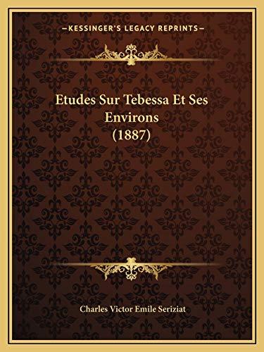 9781166727307: Etudes Sur Tebessa Et Ses Environs (1887) (French Edition)