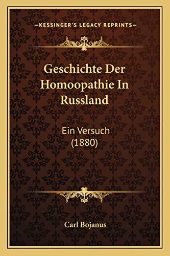 Geschichte der Homoopathie in Russland : Ein Versuch (1880) - Carl Bojanus
