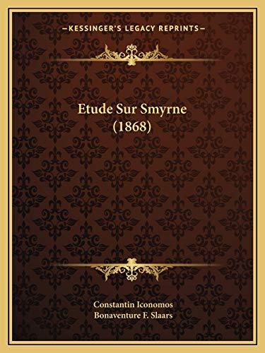 9781166730208: Etude Sur Smyrne (1868) (French Edition)