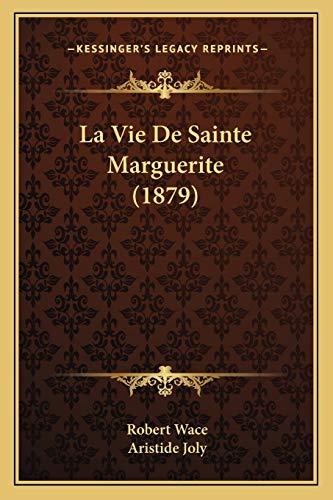 9781166734480: La Vie De Sainte Marguerite (1879) (French Edition)
