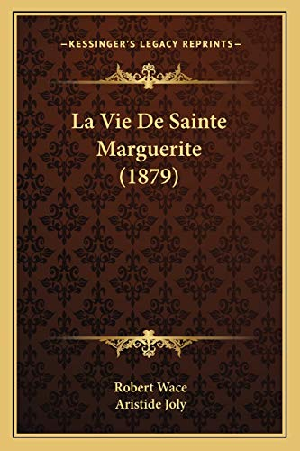 9781166734480: La Vie De Sainte Marguerite (1879) (French Edition)
