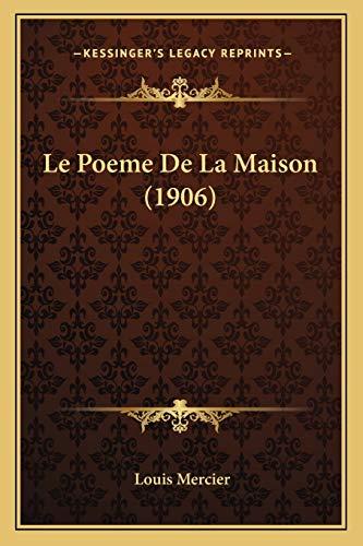 9781166740252: Le Poeme De La Maison (1906) (French Edition)