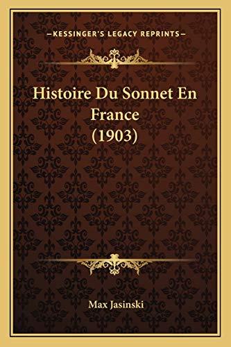 9781166751814: Histoire Du Sonnet En France (1903)