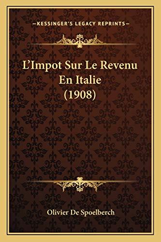 9781166754303: L'Impot Sur Le Revenu En Italie (1908)