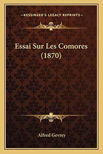 9781166761042: Essai Sur Les Comores (1870) (French Edition)