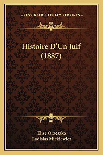 9781166771294: Histoire D'Un Juif (1887)