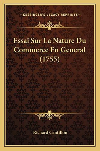 9781166785079: Essai Sur La Nature Du Commerce En General (1755)