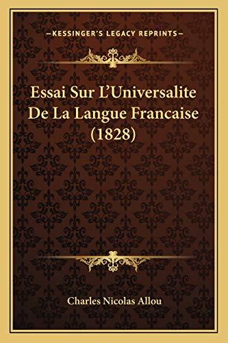 9781166787912: Essai Sur L'Universalite de La Langue Francaise (1828)