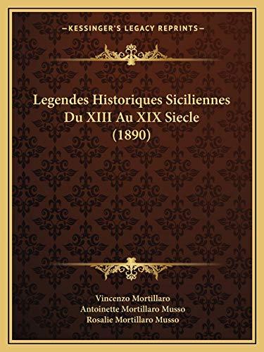 9781166788490: Legendes Historiques Siciliennes Du XIII Au XIX Siecle (1890)