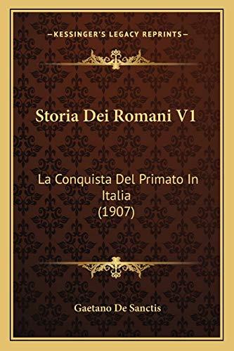 9781166788575: Storia Dei Romani V1: La Conquista del Primato in Italia (1907)