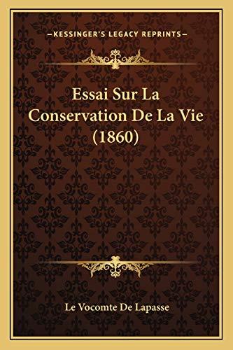 9781166792374: Essai Sur La Conservation de La Vie (1860)