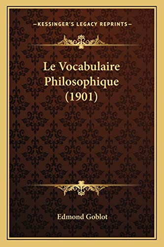 9781166793531: Le Vocabulaire Philosophique (1901)