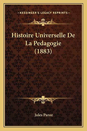 9781166796617: Histoire Universelle de La Pedagogie (1883)