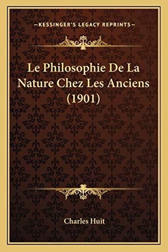 9781166800581: Le Philosophie De La Nature Chez Les Anciens (1901) (French Edition)