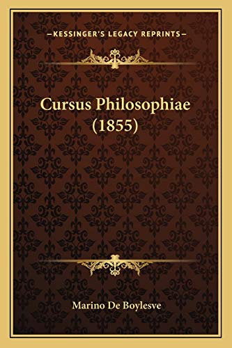 9781166801274: Cursus Philosophiae (1855) (Latin Edition)