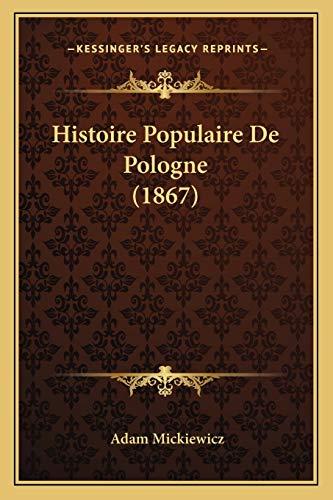 9781166803414: Histoire Populaire De Pologne (1867) (French Edition)