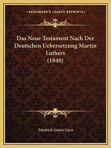 9781166803636: Das Neue Testament Nach Der Deutschen Uebersetzung Martin Luthers (1840) (German Edition)