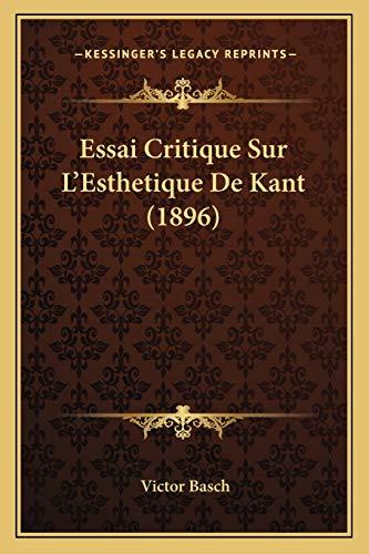 9781166804602: Essai Critique Sur L'Esthetique de Kant (1896)