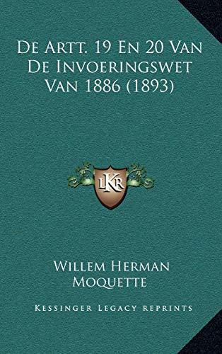 9781166808280: De Artt. 19 En 20 Van De Invoeringswet Van 1886 (1893) (Dutch Edition)