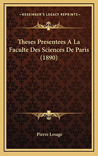 9781166814168: Theses Presentees A La Faculte Des Sciences De Paris (1890) (French Edition)