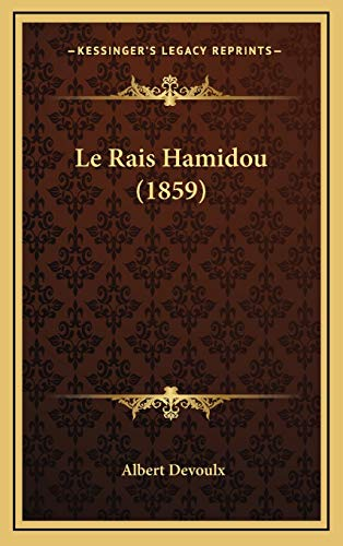 9781166817480: Le Rais Hamidou (1859) (French Edition)