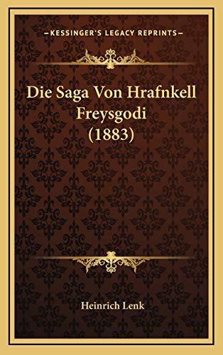 9781166818463: Die Saga Von Hrafnkell Freysgodi (1883)