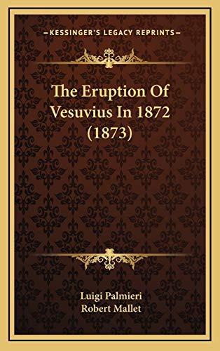 9781166823351: The Eruption Of Vesuvius In 1872 (1873)
