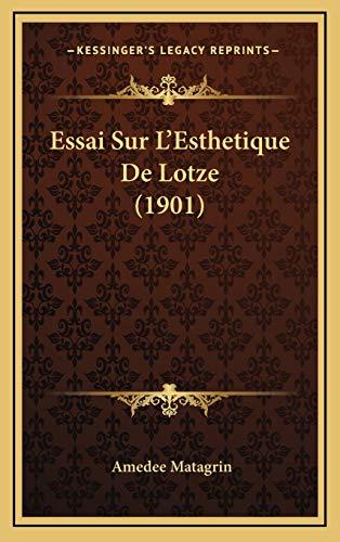 9781166823573: Essai Sur L'Esthetique De Lotze (1901) (French Edition)