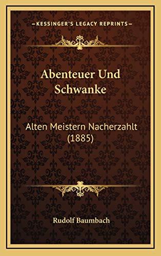 9781166824587: Abenteuer Und Schwanke: Alten Meistern Nacherzahlt (1885)