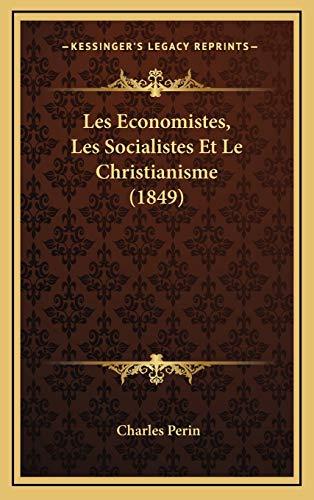 9781166825980: Les Economistes, Les Socialistes Et Le Christianisme (1849) (French Edition)