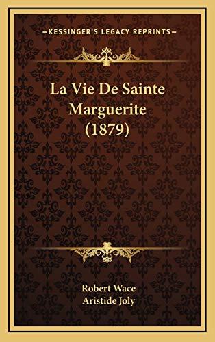 9781166826420: La Vie De Sainte Marguerite (1879) (French Edition)