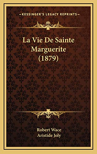 9781166826420: La Vie De Sainte Marguerite (1879) (French Edition)