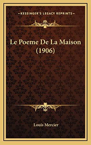 9781166831868: Le Poeme De La Maison (1906) (French Edition)