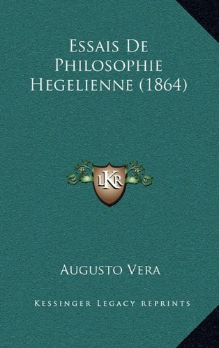 9781166833541: Essais De Philosophie Hegelienne (1864) (French Edition)