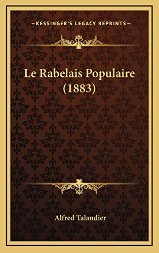 9781166833688: Le Rabelais Populaire (1883) (French Edition)