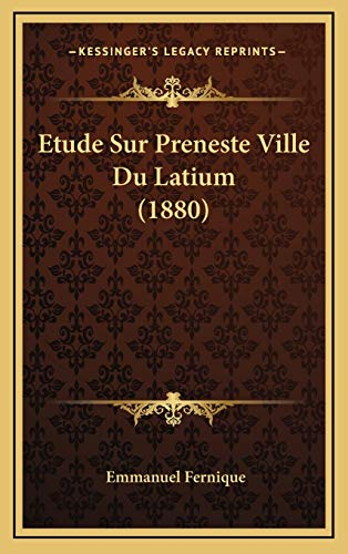 9781166836078: Etude Sur Preneste Ville Du Latium (1880)