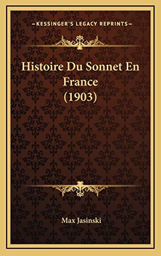 9781166842741: Histoire Du Sonnet En France (1903)