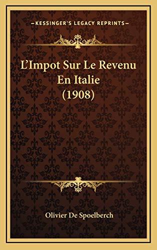9781166845100: L'Impot Sur Le Revenu En Italie (1908)