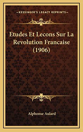 9781166853204: Etudes Et Lecons Sur La Revolution Francaise (1906)